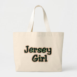 Everyone Loves a Jersey Girl Large Tote Bag