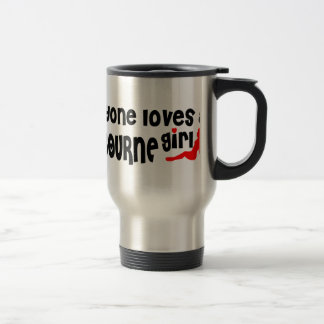 Everyone loves a Melbourne girl Stainless Steel Travel Mug