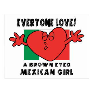 Everyone Loves A Mexican Girl Post Card