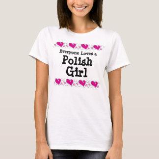 Everyone Loves a Polish Girl T-Shirt