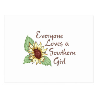 EVERYONE LOVES A SOUTHERN GIRL POSTCARD