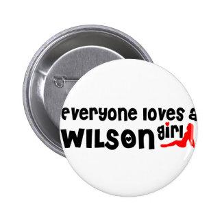 Everyone loves a Wilson girl 6 Cm Round Badge