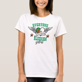 Everyone loves an Algerian girl T-Shirt