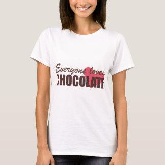 Everyone Loves Chocolate T-Shirt