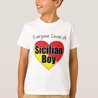 Everyone Loves Sicilian Boy T-Shirt