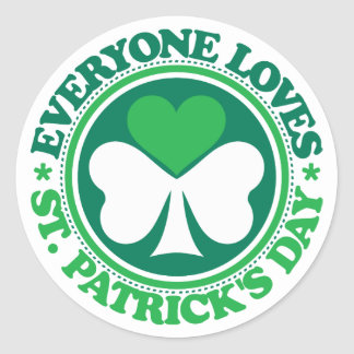 Everyone Loves St. Patrick's Day Round Sticker