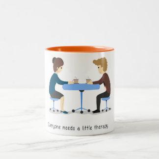 Everyone needs a little therapy - Mug