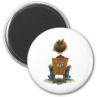 Everyone needs a time out sometime! 6 cm round magnet