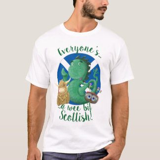 Everyone's A Wee Bit Scottish! T-Shirt