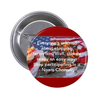 Everyone's worried about stopping terrorism... 6 cm round badge