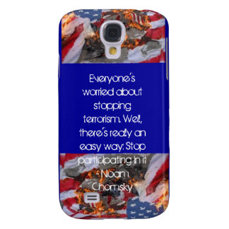 Everyone's worried about stopping terrorism... galaxy s4 case