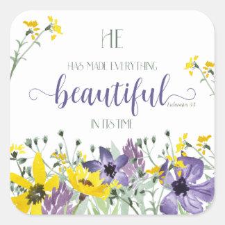 Everything Beautiful - Ecc 3:11 Square Sticker