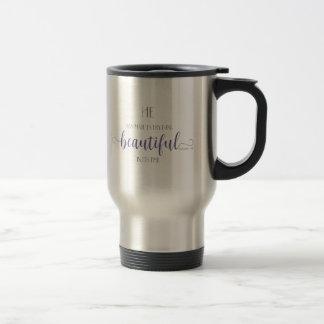 Everything Beautiful - Ecc 3:11 Travel Mug