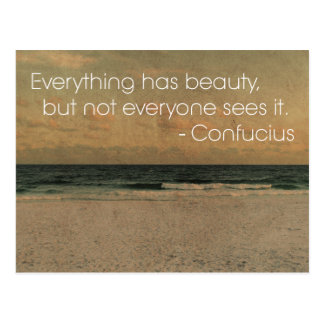 'Everything has beauty...' Confucius wisdom Quote Postcard