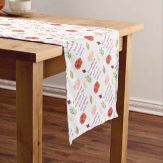 Everything has beauty. short table runner