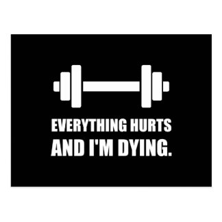 Everything Hurts Dying Workout Postcard