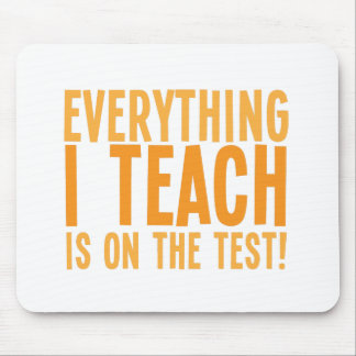 Everything I teach is on the test! Mouse Mats