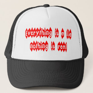 Everything is a Lie Trucker Hat