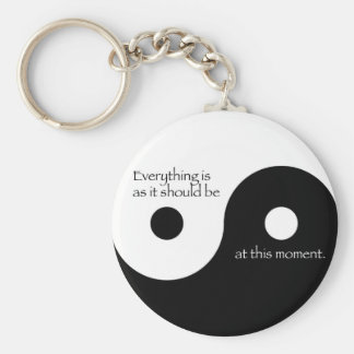 Everything Is As It Should Be Key Ring