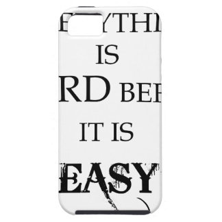 everything is hard before it is easy goethe iPhone 5 cases