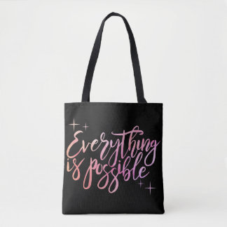 """""""Everything is Possible"""" Tote Bag"""