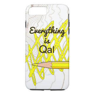 Everything is Qal iPhone 8 Plus/7 Plus Case