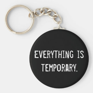 Everything is temporary key ring