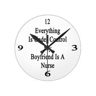 Everything Is Under Control My Boyfriend Is A Nurs Wallclock