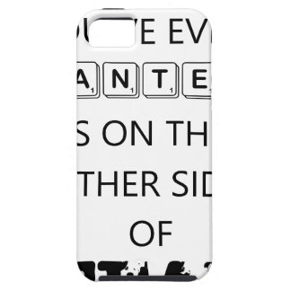 everything you've ever wanted is on the   other si tough iPhone 5 case