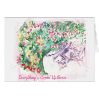 Everything's Comin' Up Rosie Card