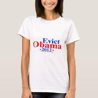 EVICT OBAMA 2012 T-Shirt