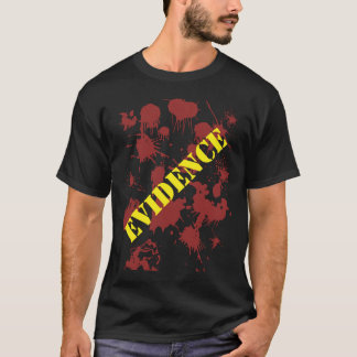 Evidence T-Shirt