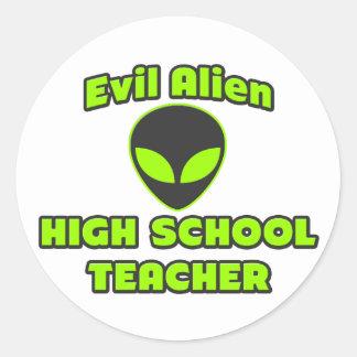Evil Alien High School Teacher Round Stickers