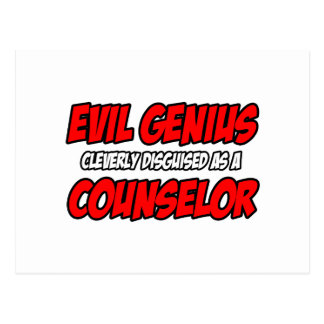 Evil Genius...Counselor Post Cards
