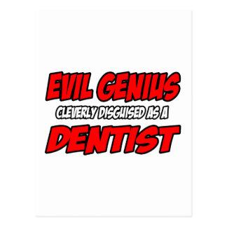 Evil Genius...Dentist Post Cards