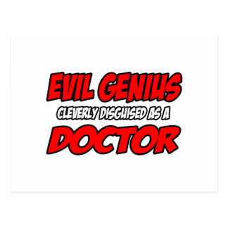 Evil Genius...Doctor Post Cards