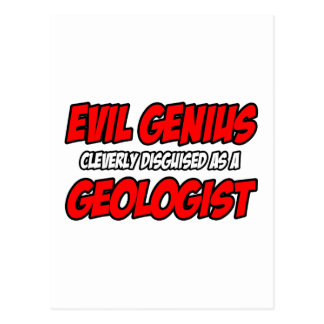 Evil Genius...Geologist Postcards