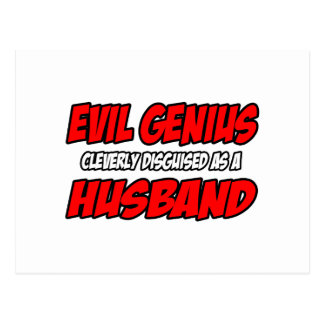 Evil Genius...Husband Post Card