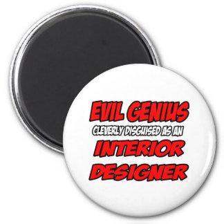 Evil Genius...Interior Designer Magnets