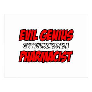 Evil Genius...Pharmacist Post Card