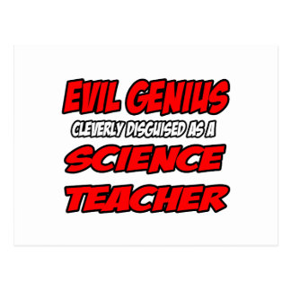 Evil Genius...Science Teacher Post Cards