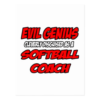 Evil Genius...Softball Coach Post Card