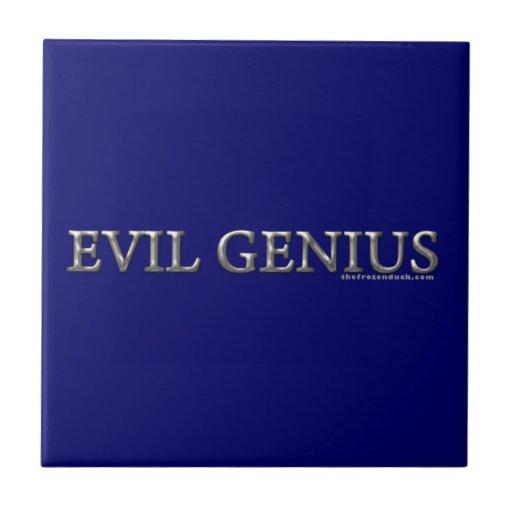 Evil Genius Ceramic Tiles