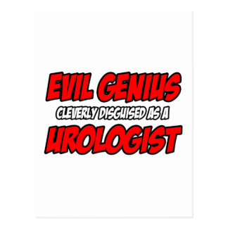 Evil Genius...Urologist Post Cards