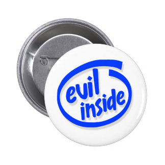 Evil inside 6 cm round badge