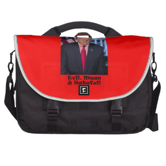 Evil Mean And Hateful - Anti Trump Bags For Laptop