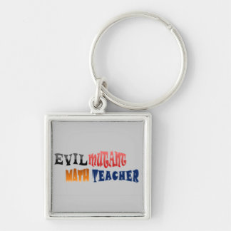 Evil mutant Math Teacher Silver-Colored Square Key Ring