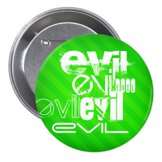 Evil; Neon Green Stripes 7.5 Cm Round Badge