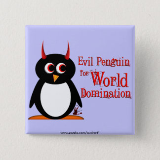 Evil Penguin for World Domination Bling 15 Cm Square Badge