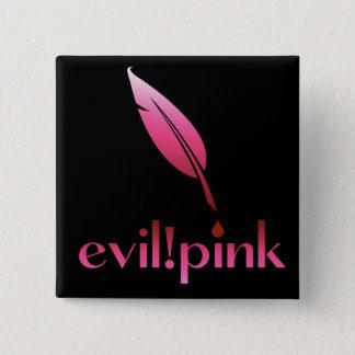 evil pink 15 cm square badge